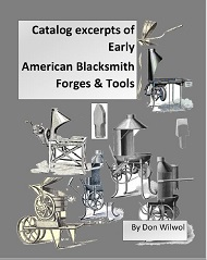 A New Book – Catalog excerpts of Early American  Blacksmith Forges  & Tools